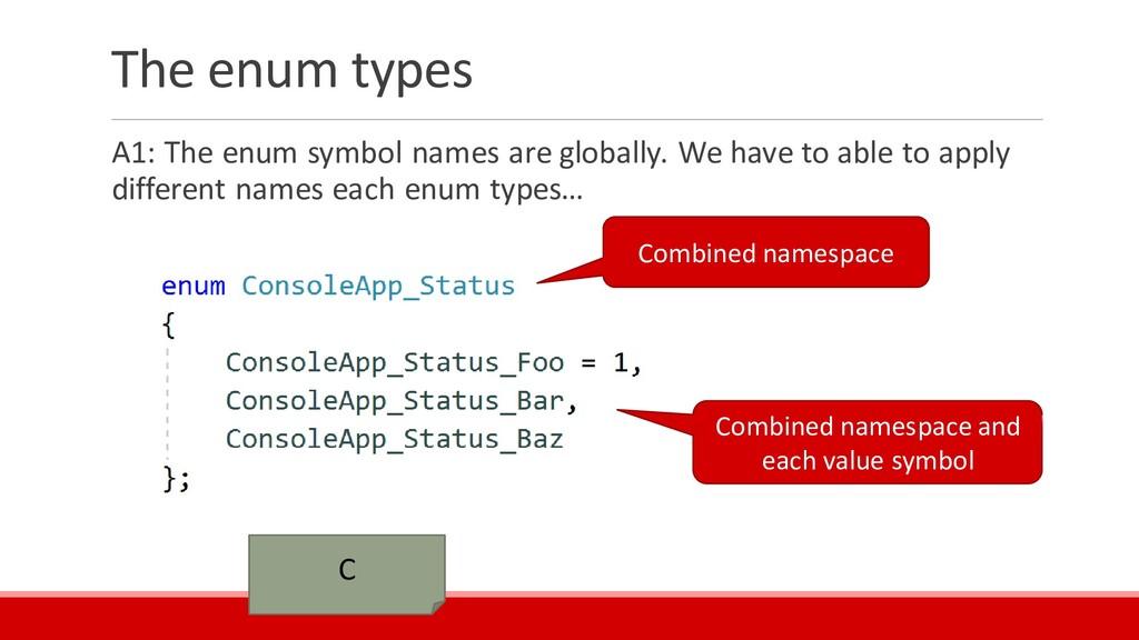 The enum types A1: The enum symbol names are gl...