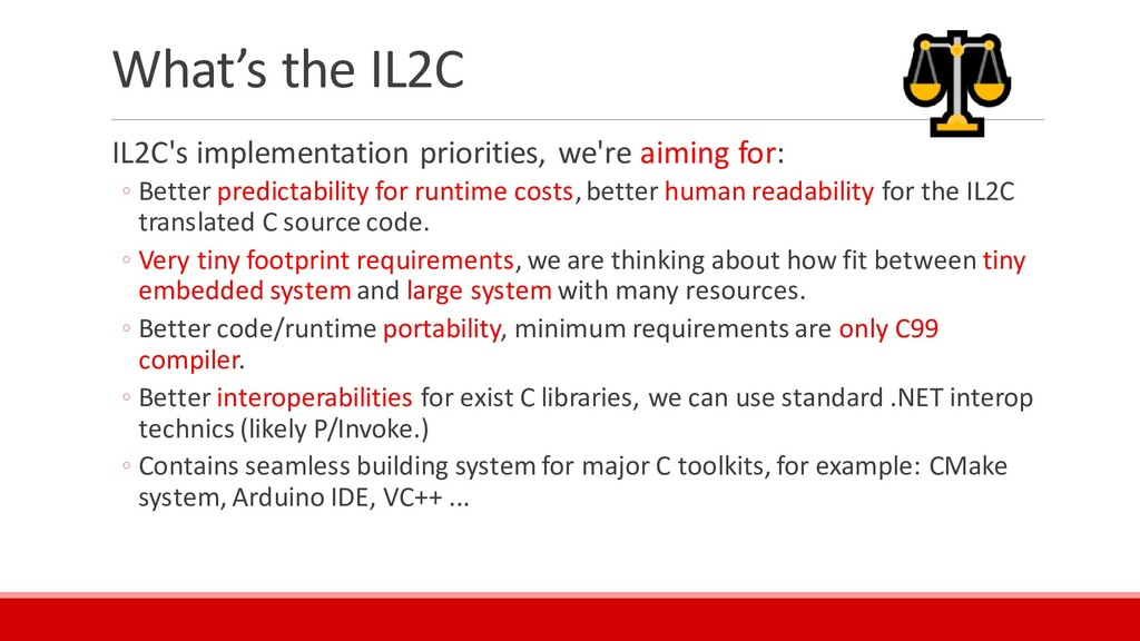 What's the IL2C IL2C's implementation prioritie...