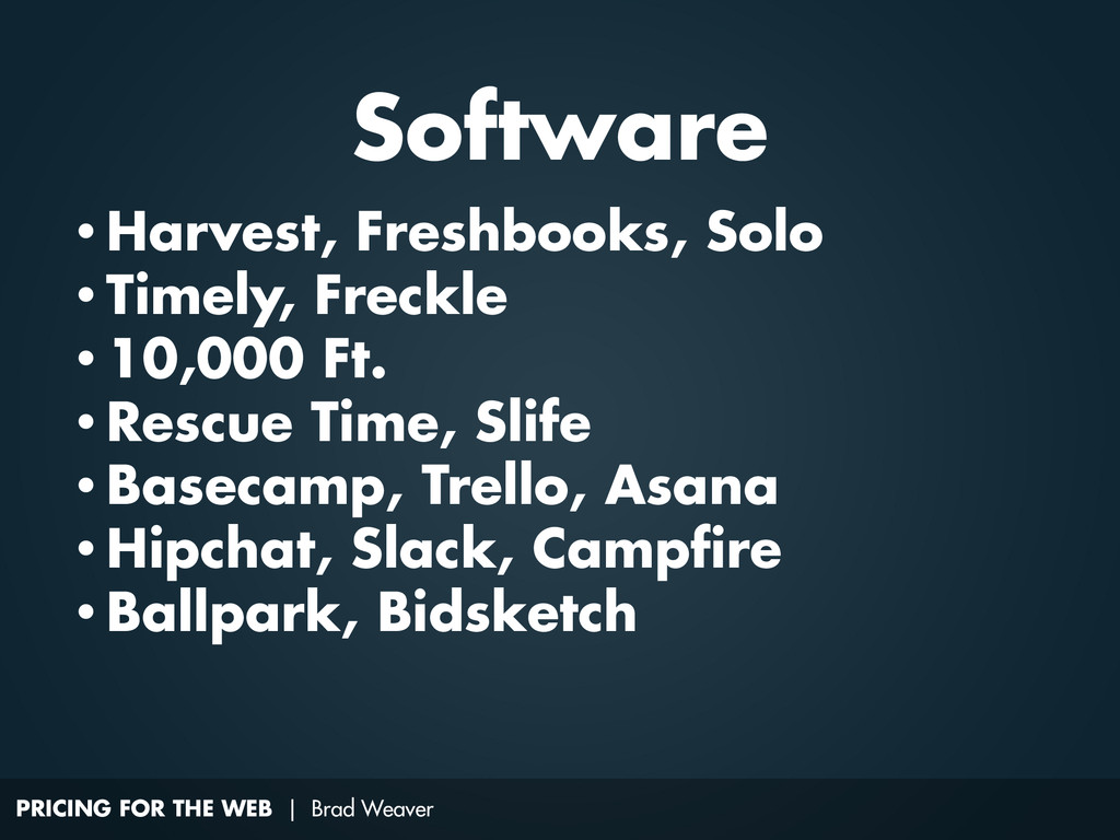 PRICING FOR THE WEB | Brad Weaver • Harvest, Fr...