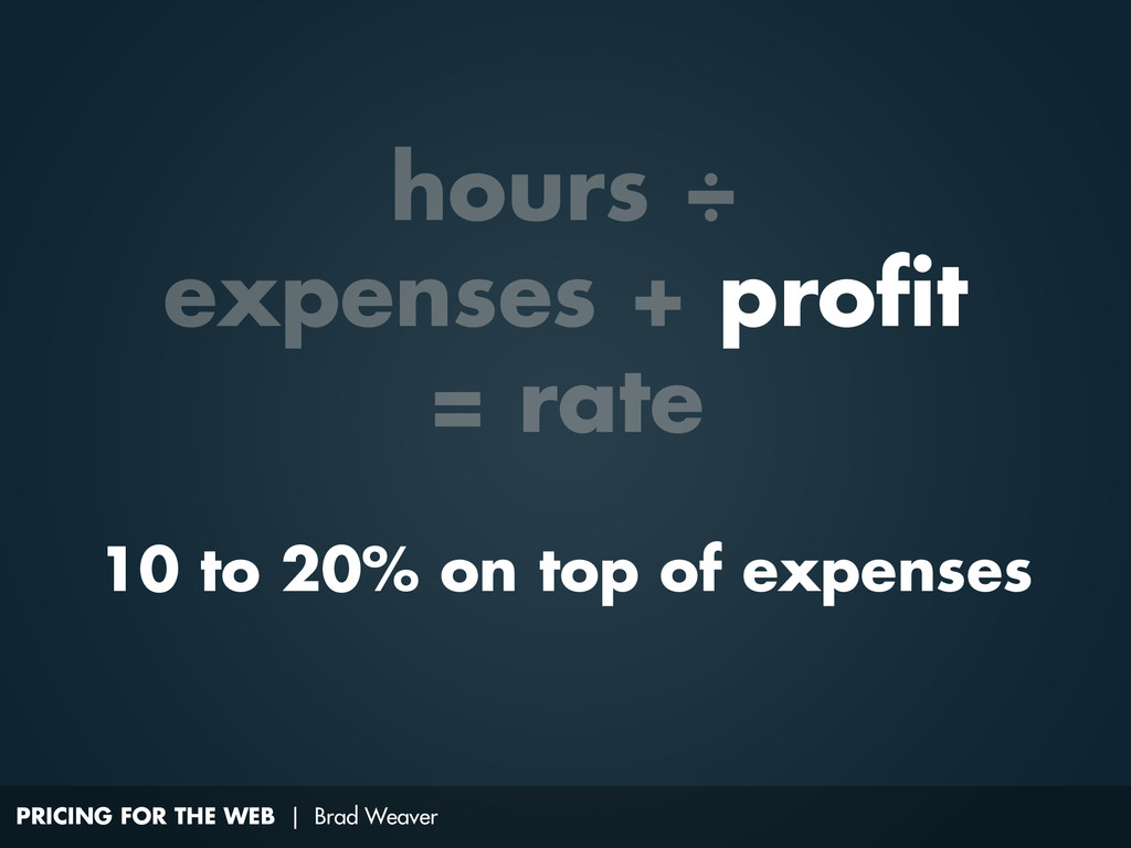 PRICING FOR THE WEB | Brad Weaver 10 to 20% on ...