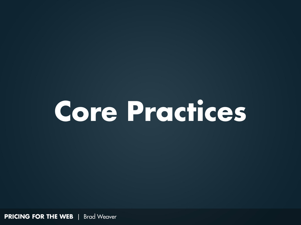 PRICING FOR THE WEB | Brad Weaver Core Practices