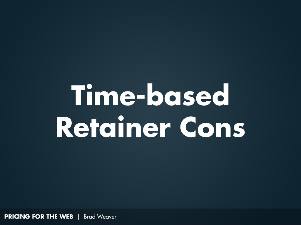 PRICING FOR THE WEB | Brad Weaver Time-based Re...