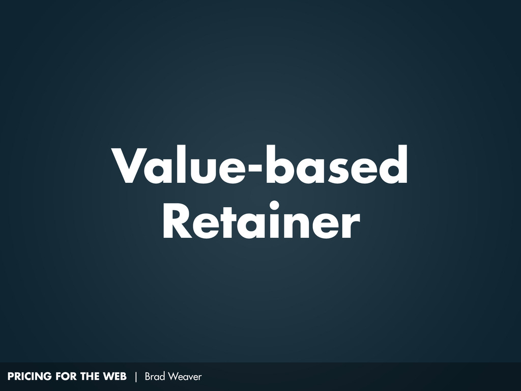 PRICING FOR THE WEB | Brad Weaver Value-based R...