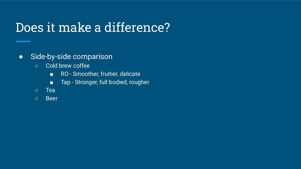 Does it make a difference? ● Side-by-side compa...