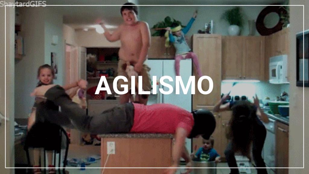 AGILISMO