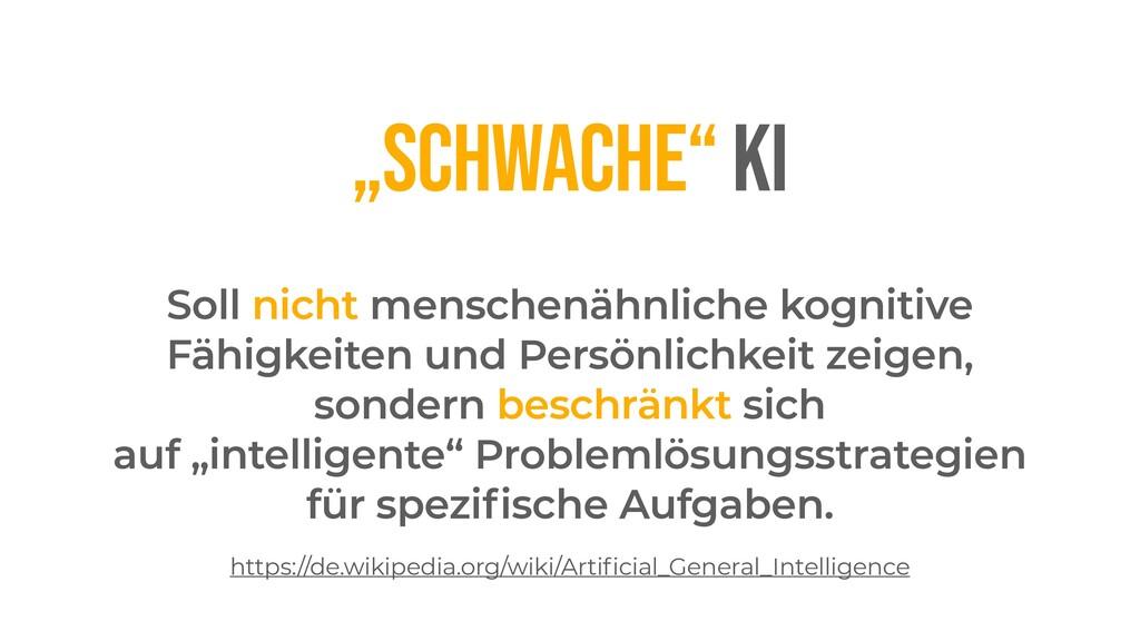 """""""SCHWACHE"""" KI Soll nicht menschenähnliche kogni..."""
