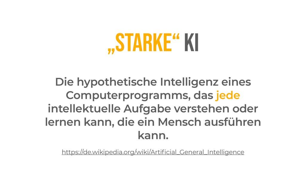 """""""STARKE"""" KI Die hypothetische Intelligenz eines..."""