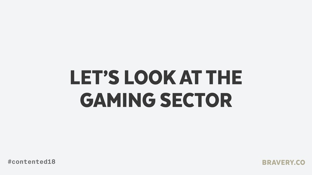 LET'S LOOK AT THE GAMING SECTOR BRAVERY.CO #con...