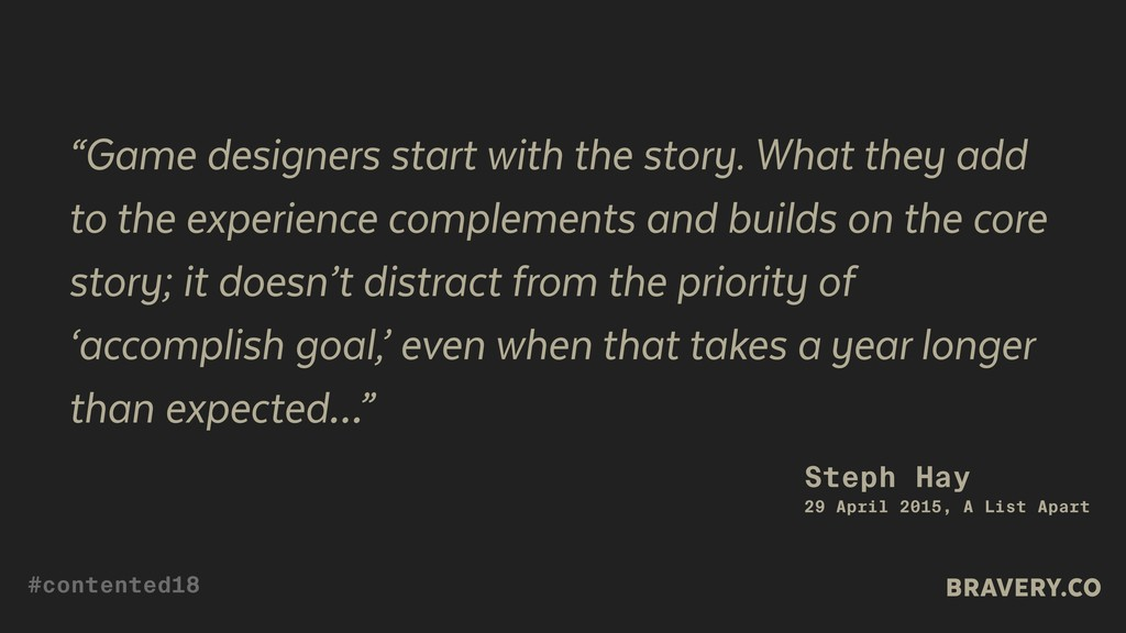 """""""Game designers start with the story. What they..."""