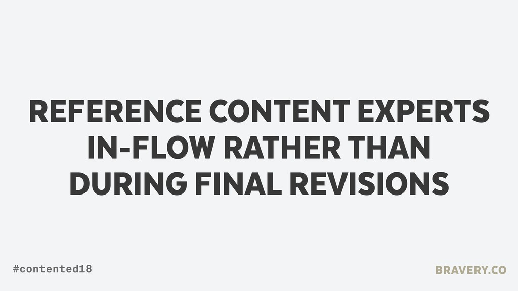 REFERENCE CONTENT EXPERTS IN-FLOW RATHER THAN ...