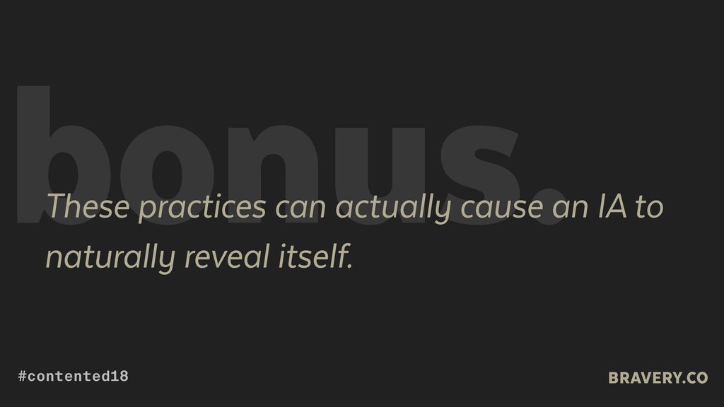 bonus. These practices can actually cause an IA...