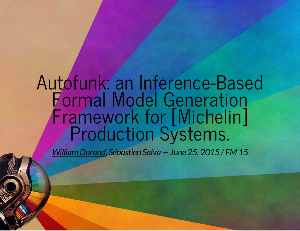 Autofunk: an Inference-Based Formal Model Gener...
