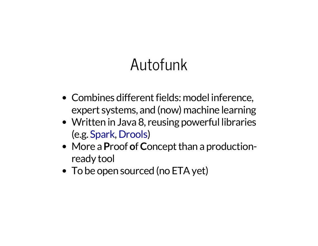 Autofunk Combines different fields: model infer...
