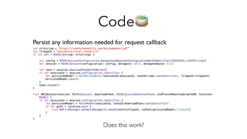 Code Persist any information needed for request...