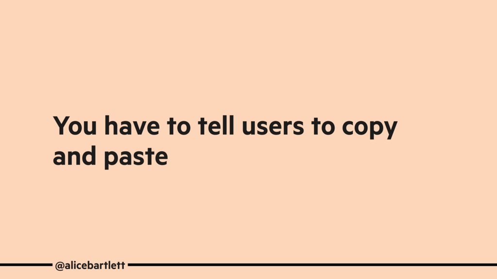 You have to tell users to copy and paste @alice...