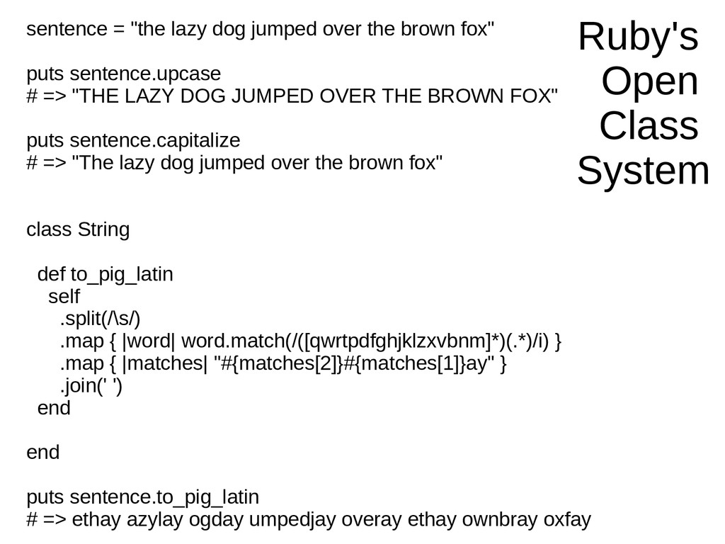 "Ruby's Open Class System sentence = ""the lazy d..."