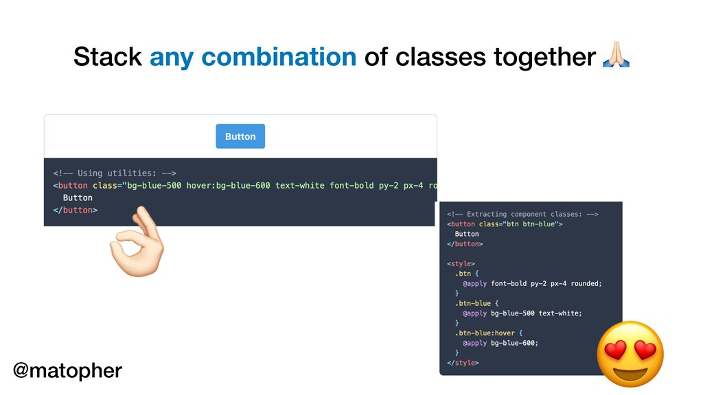 Stack any combination of classes together (  * ...