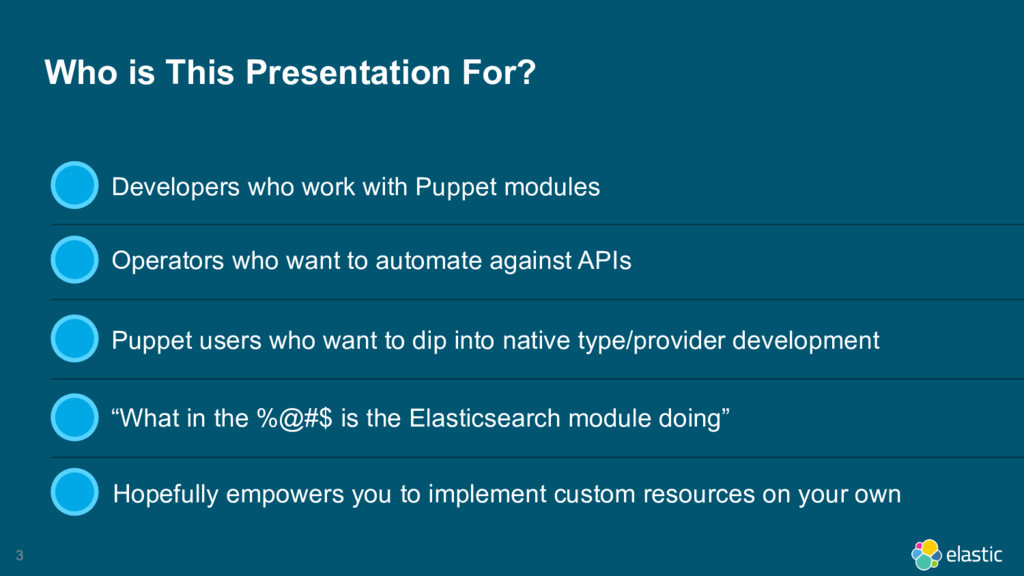 3 Who is This Presentation For? Developers who ...