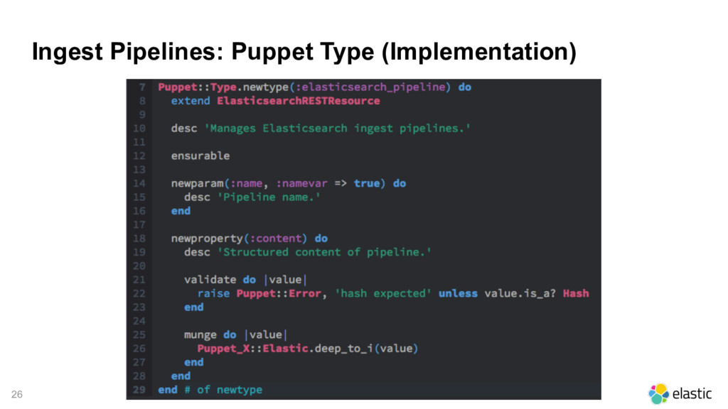 26 Ingest Pipelines: Puppet Type (Implementatio...