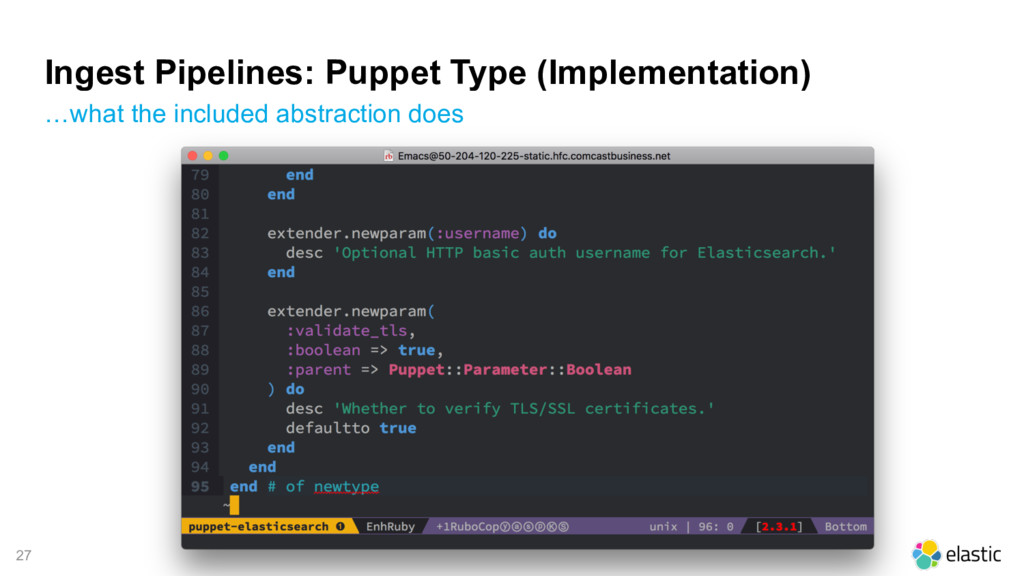 27 Ingest Pipelines: Puppet Type (Implementatio...