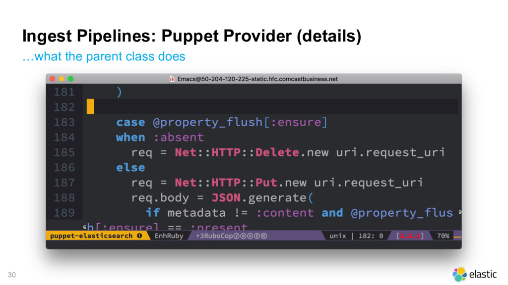 30 Ingest Pipelines: Puppet Provider (details) ...