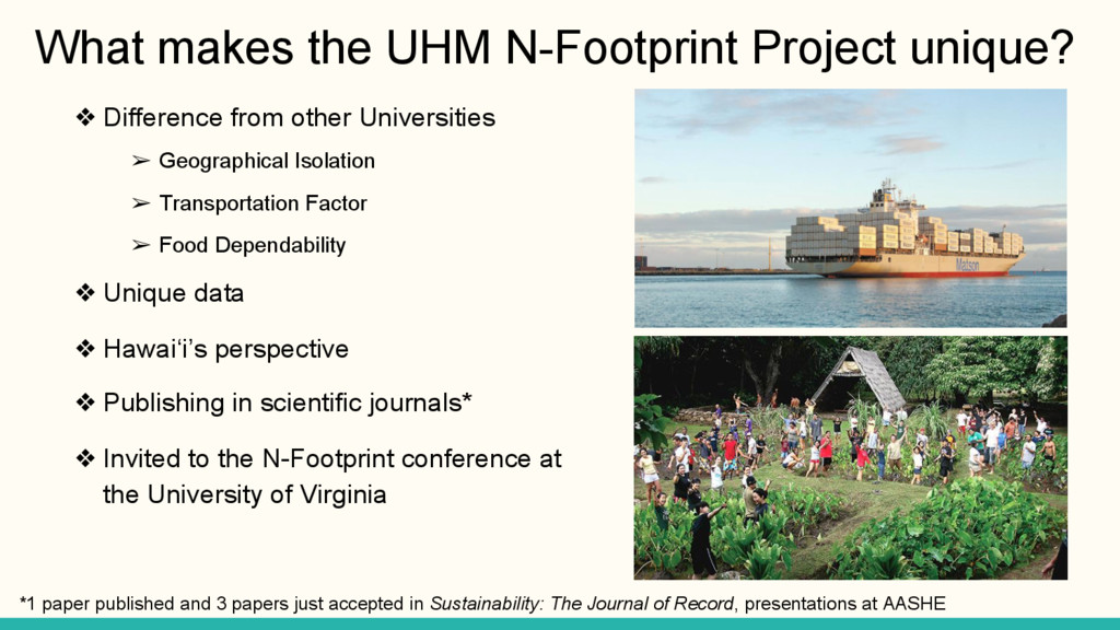 What makes the UHM N-Footprint Project unique? ...