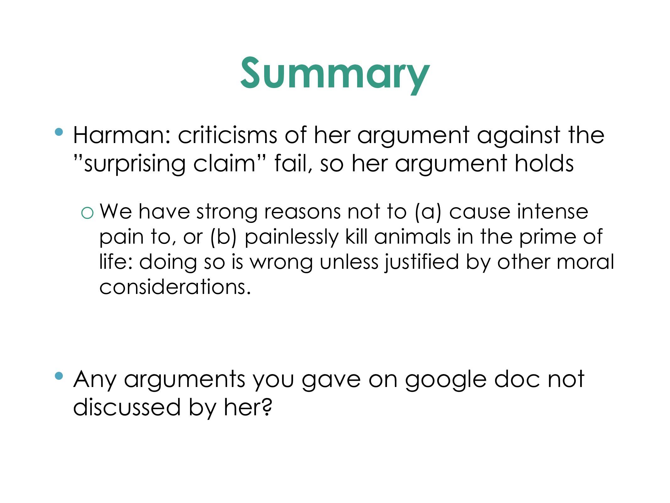 Summary • Harman: criticisms of her argument ag...