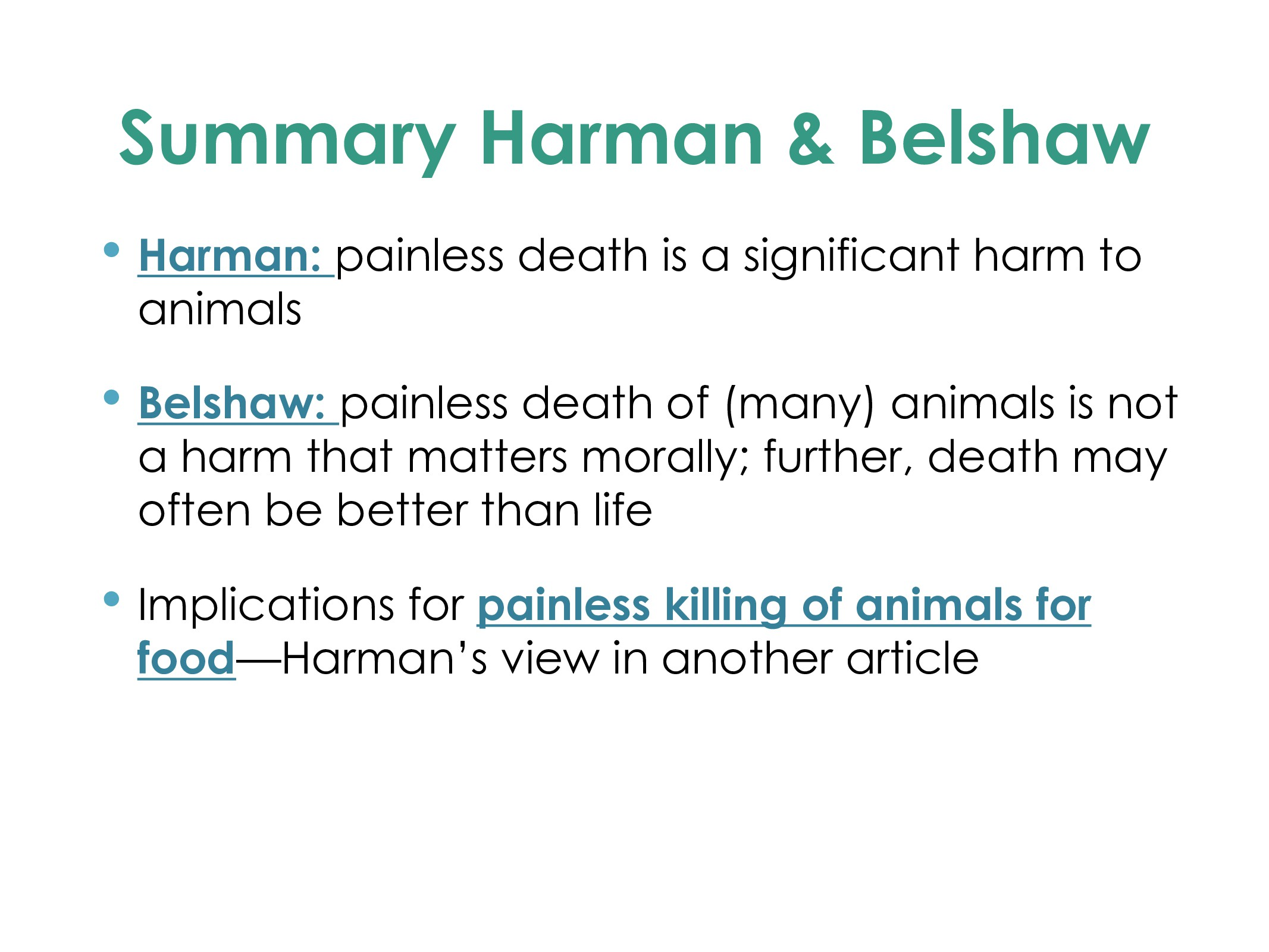 Summary Harman & Belshaw • Harman: painless dea...
