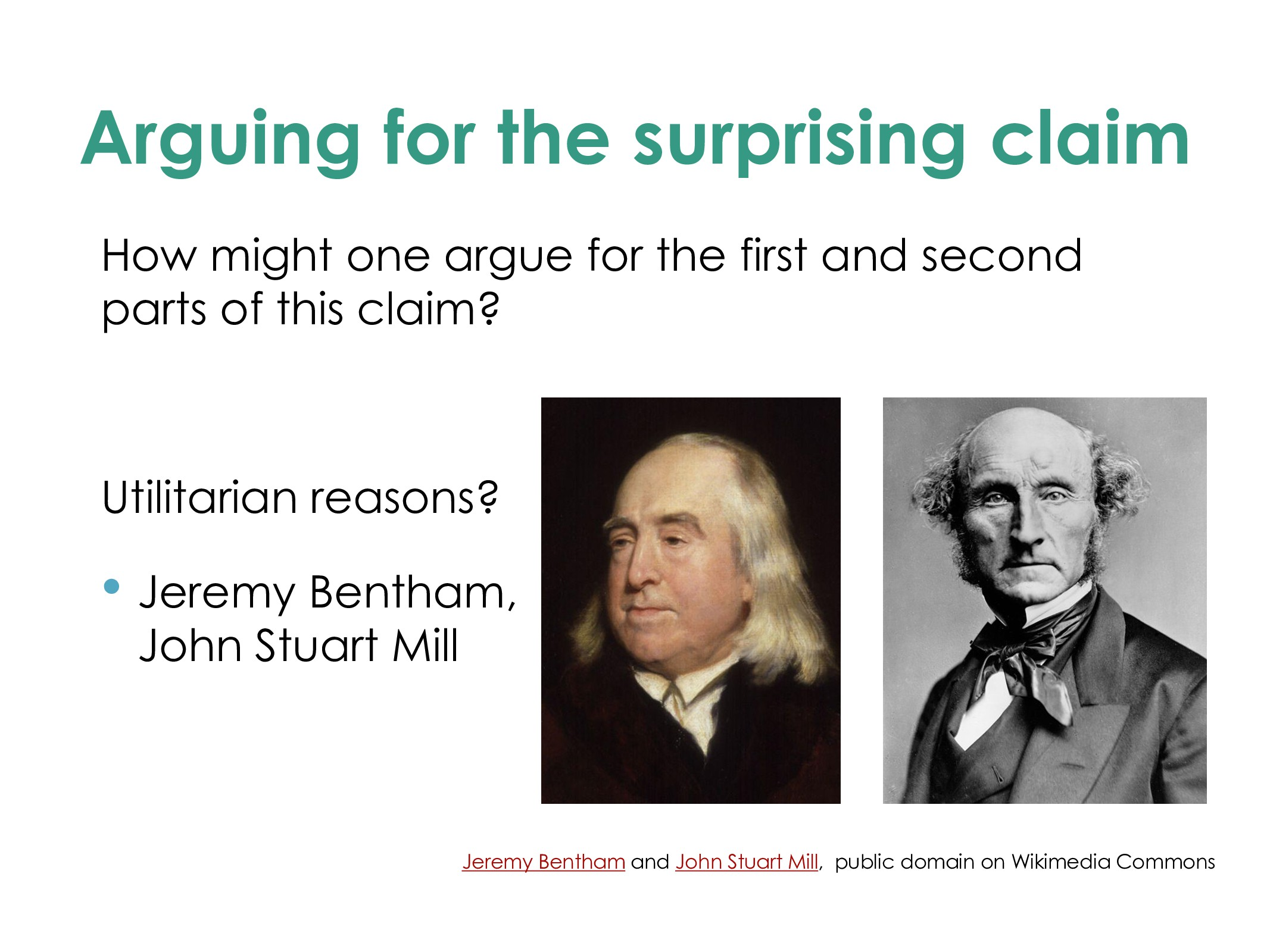 Arguing for the surprising claim How might one ...