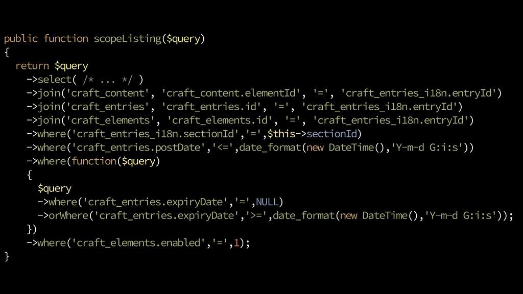 public function scopeListing($query) { return $...