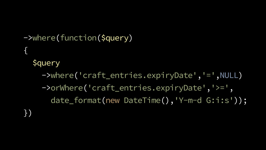 ->where(function($query) { $query ->where('craf...