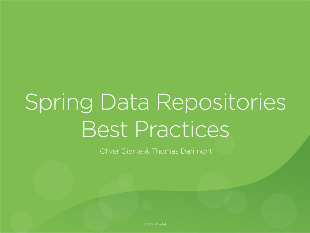 Oliver Gierke & Thomas Darimont Spring Data Rep...