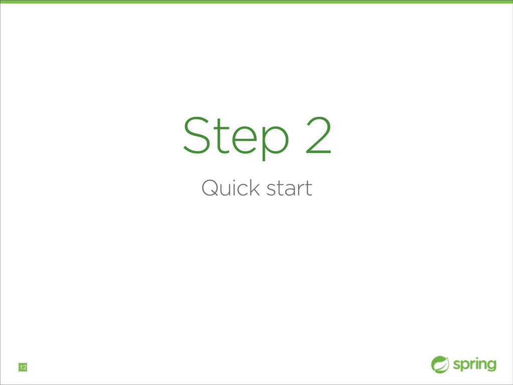 Step 2 Quick start !12