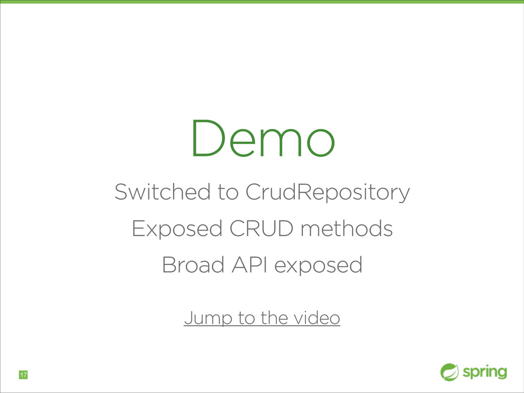 Demo Switched to CrudRepository Exposed CRUD me...