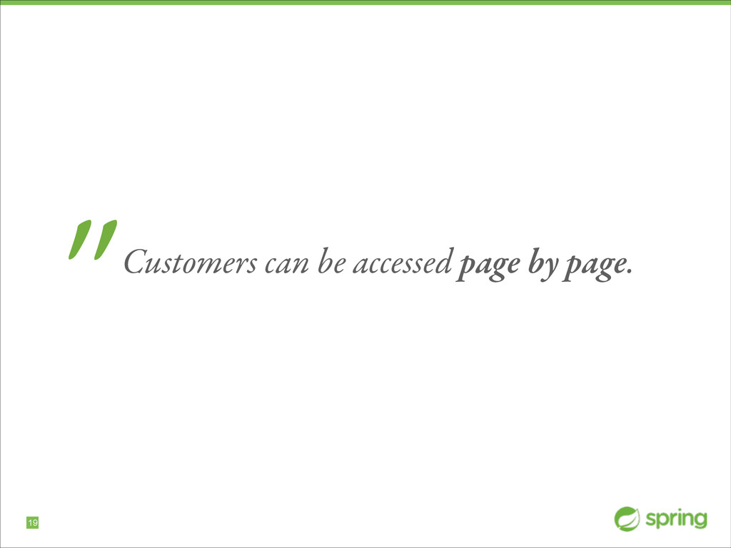 """!19 """"Customers can be accessed page by page."""