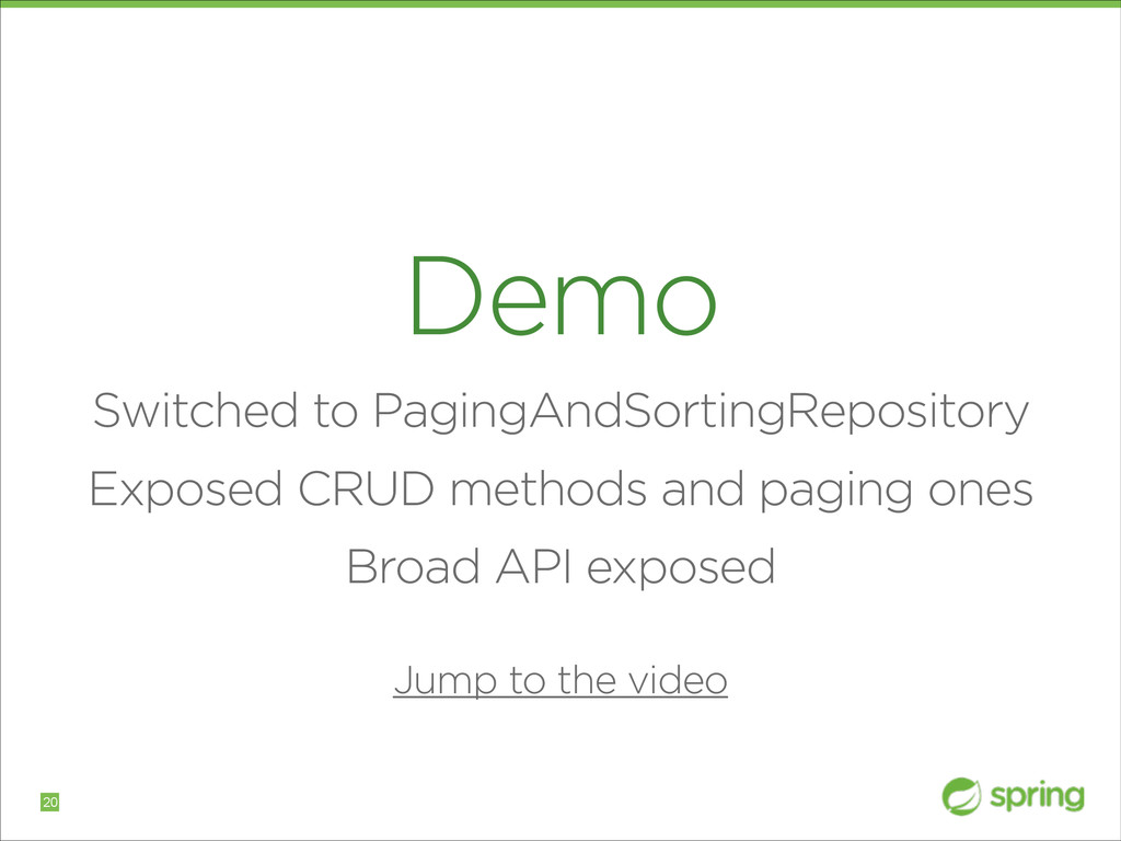 Demo Switched to PagingAndSortingRepository Exp...