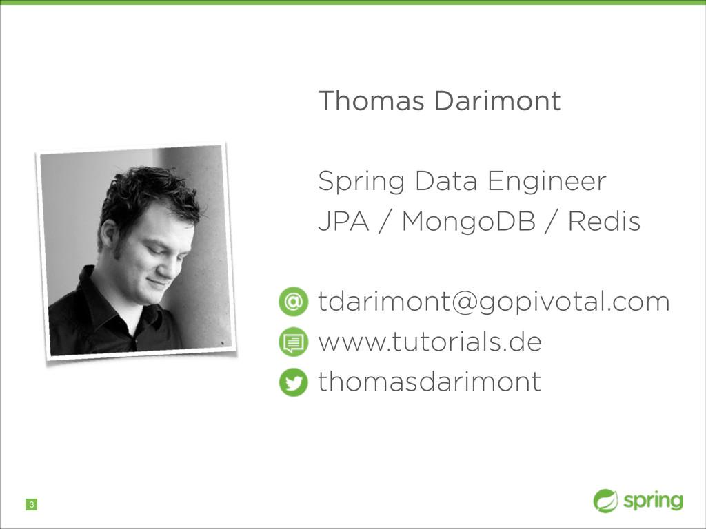 !3 Thomas Darimont ! Spring Data Engineer JPA /...