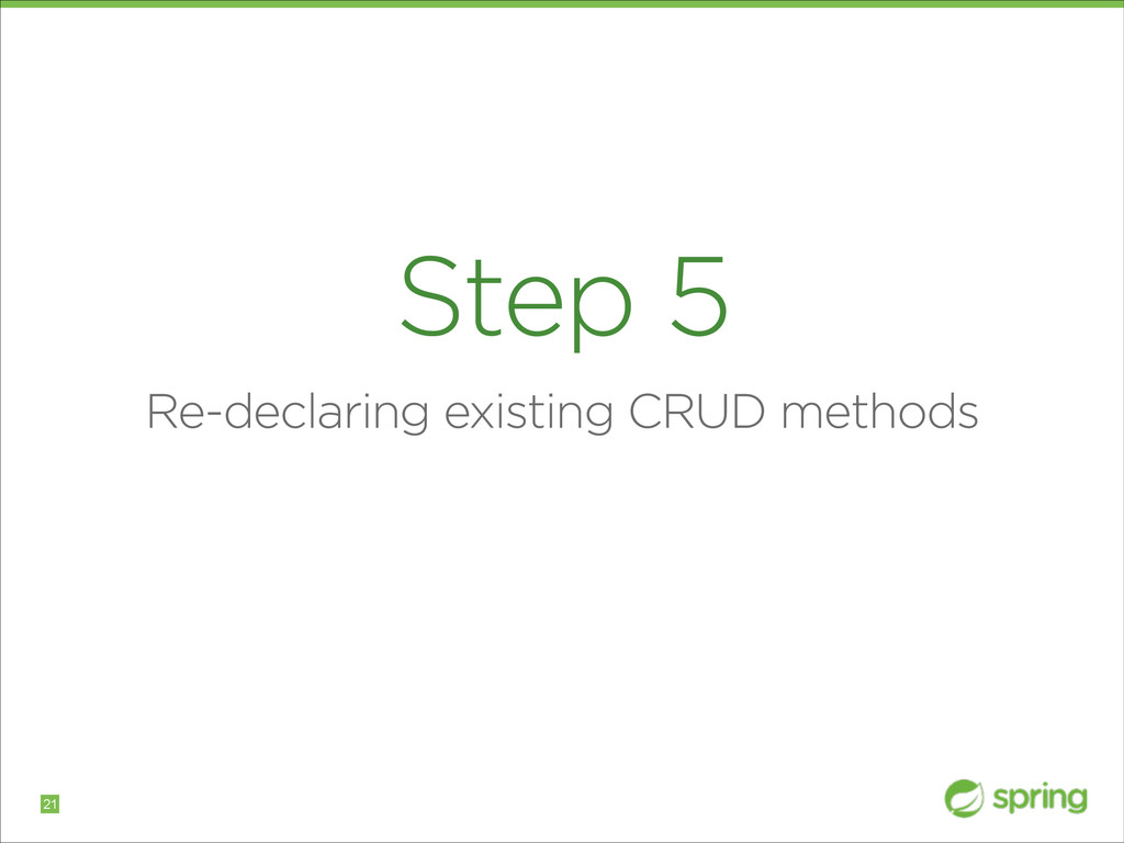 Step 5 Re-declaring existing CRUD methods !21