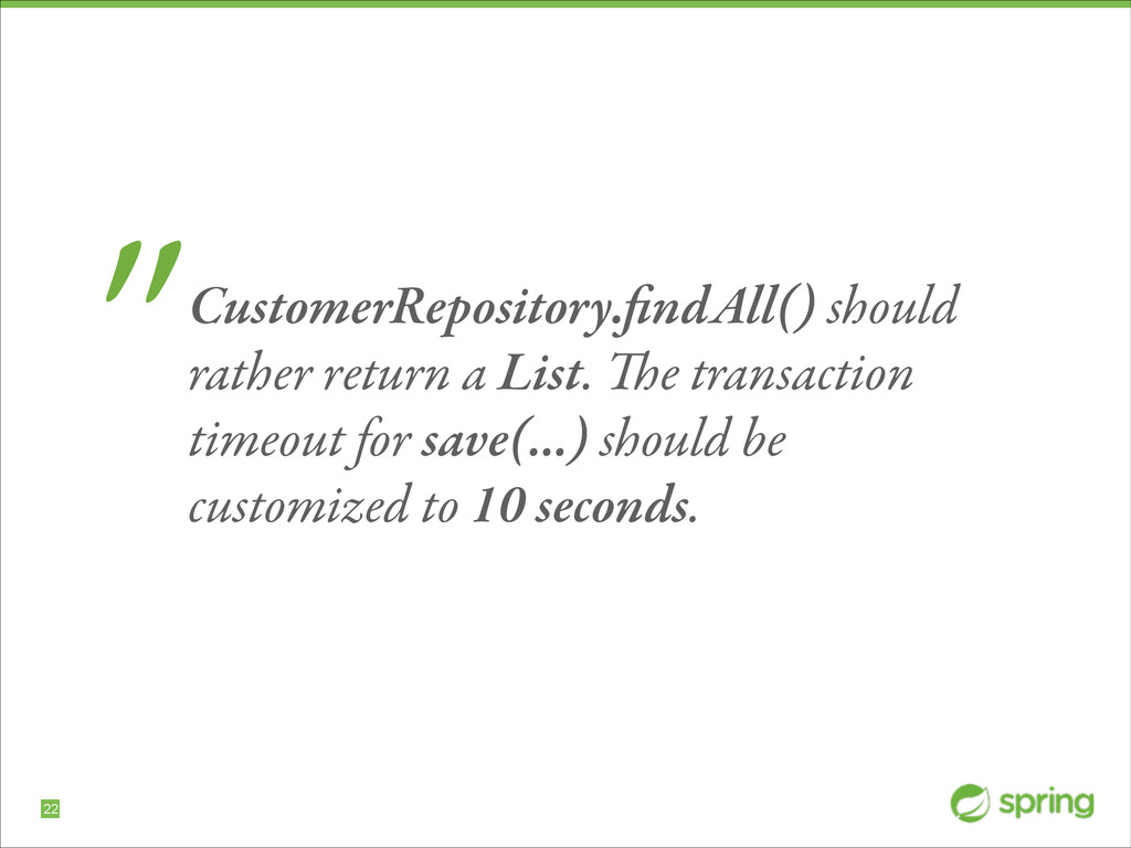 """!22 """"CustomerRepository.findAll() should rather ..."""