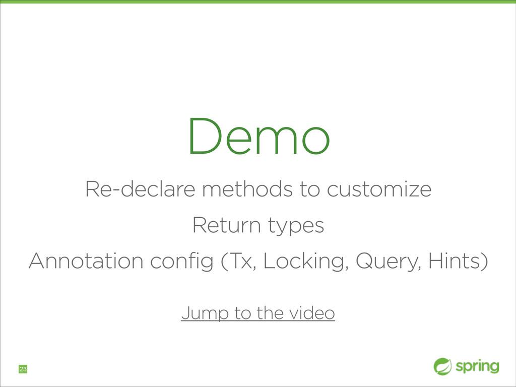 Demo Re-declare methods to customize Return typ...