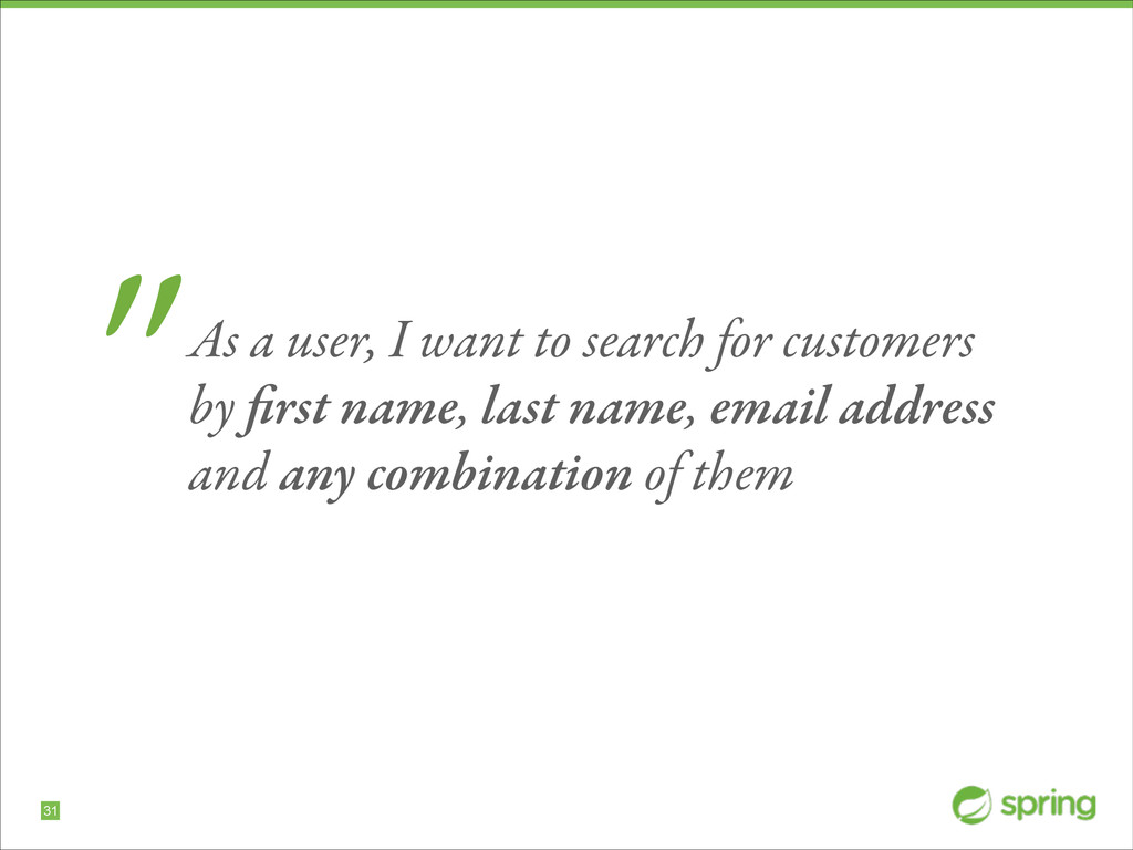 """!31 """"As a user, I want to search for customers ..."""