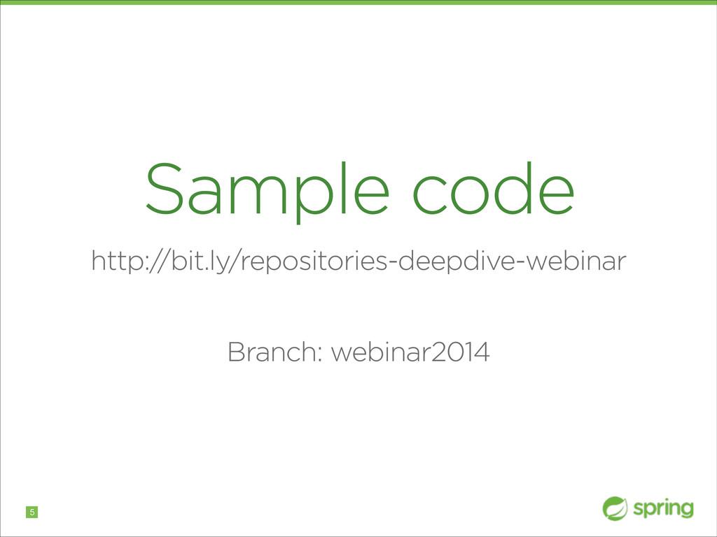 Sample code http:/ /bit.ly/repositories-deepdiv...