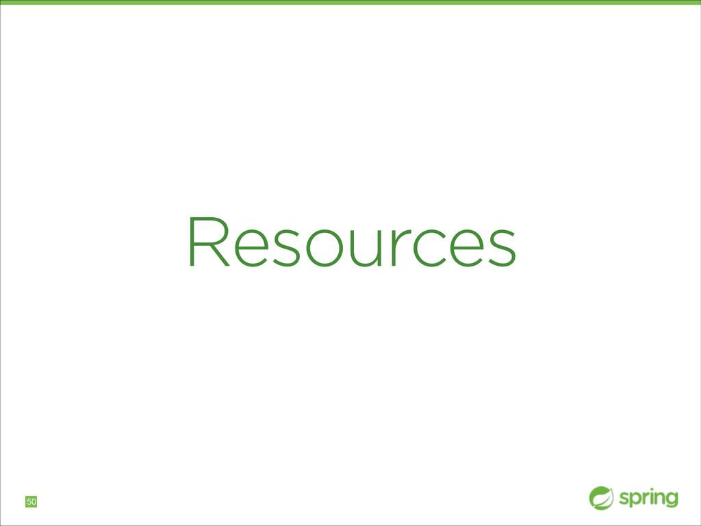 Resources !50
