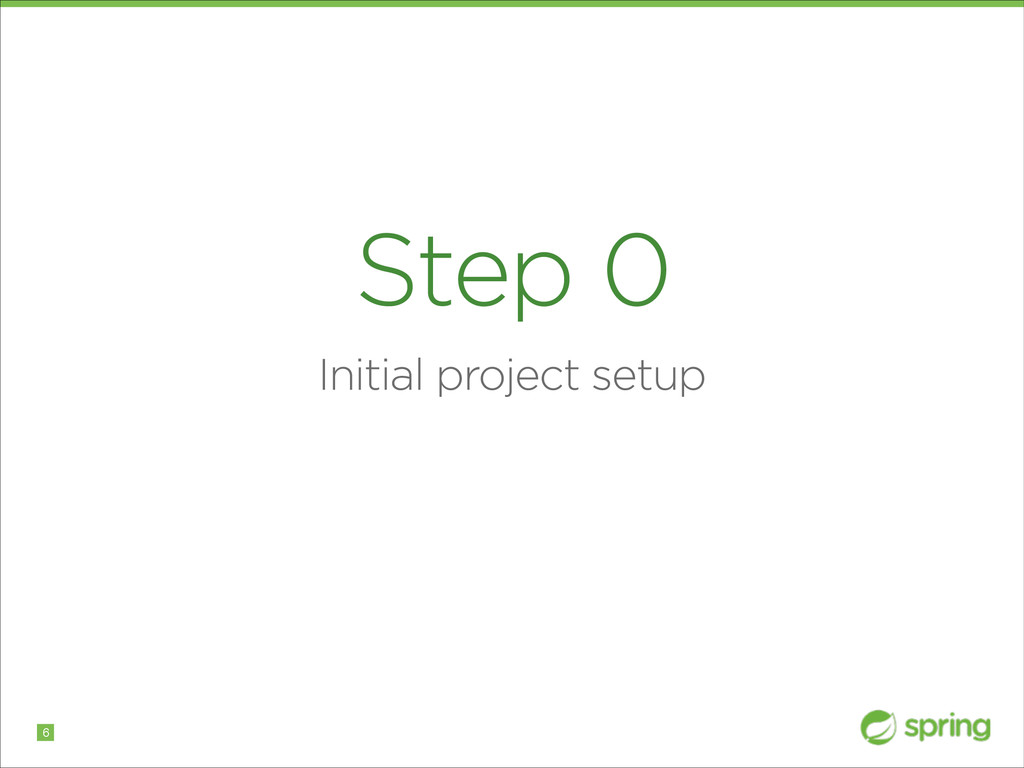 Step 0 Initial project setup !6