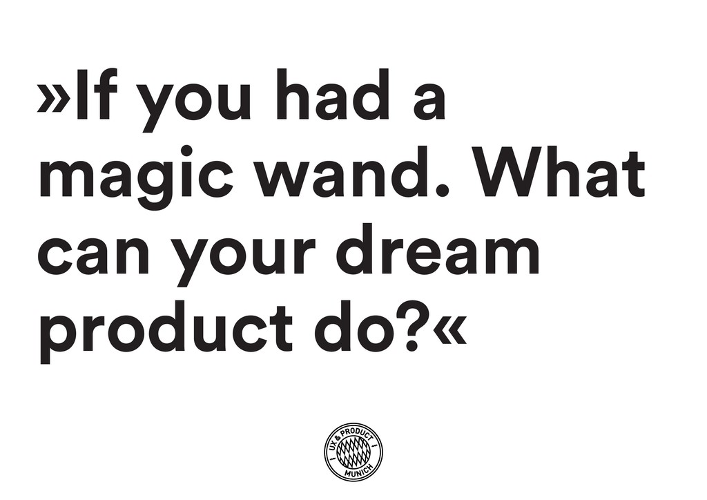 »If you had a magic wand. What can your dream p...