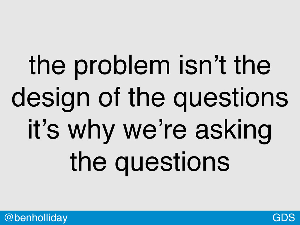 GDS @benholliday the problem isn't the design o...