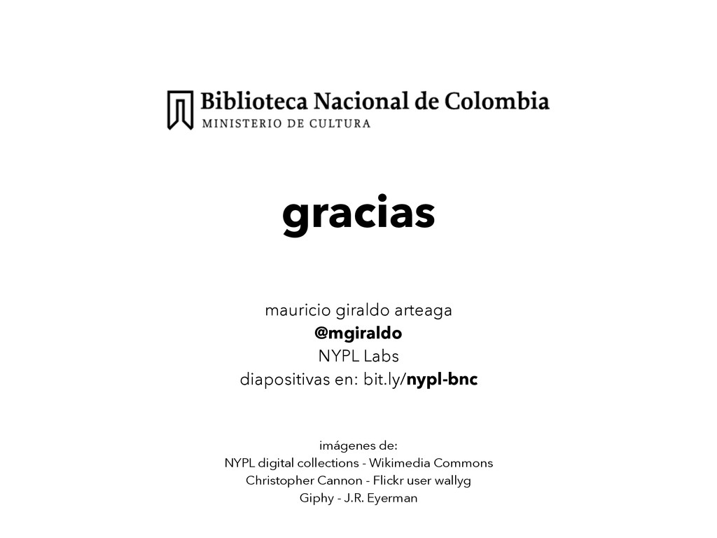 mauricio giraldo arteaga @mgiraldo NYPL Labs di...
