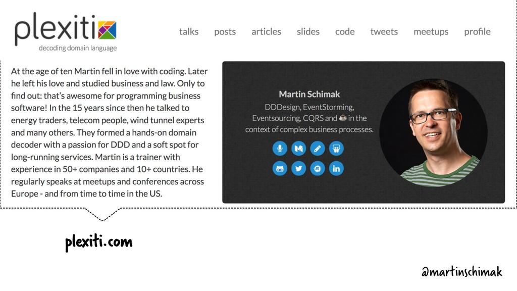 plexiti.com @martinschimak