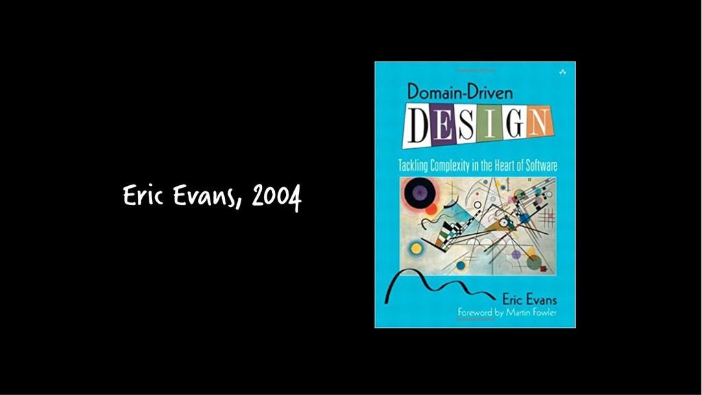 Eric Evans, 2004