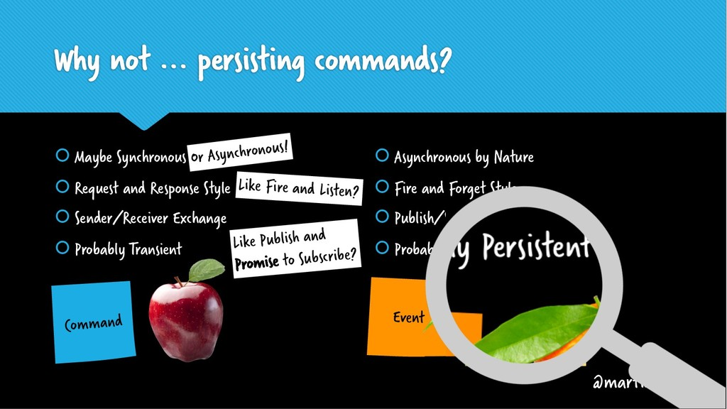 Why not ... persisting commands? š Maybe Synchr...